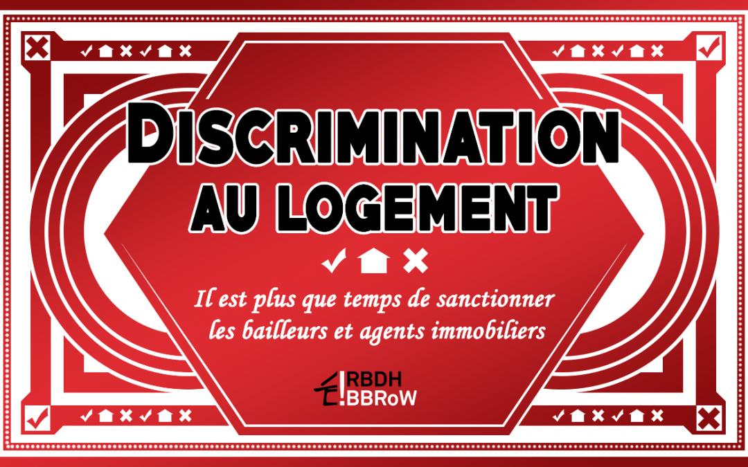 Discrimination au logement – Il est plus que temps de sanctionner les bailleurs et agents immobiliers